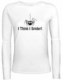 Shirtstreet24 Lady / Girlie Longsleeve Langarm T-Shirt I THINK I SPIDER