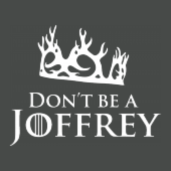 Herrenshirt Don`t Be A Joffrey