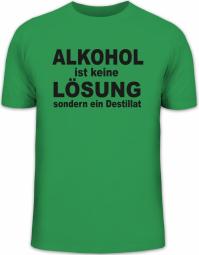Herrenshirt ALKOHOL IST KEINE LÖSUNG